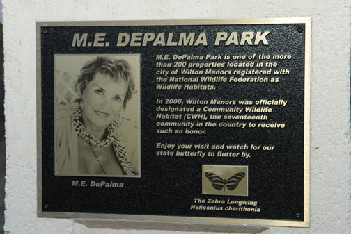 M.E. DePalma Park is one of the more than 200 properties located in Wilton Manors registered with the National Wildlife Federation as Wildlife Habitats. In 2006, Wilton Manors was officially designated a Community Wildlife Habitat (CWH), the 17th community in the country to receive such an honor. Enjoy your visit and watch for our state butterfly to flutter by. The Zebra Longwing - Heliconius charithonia